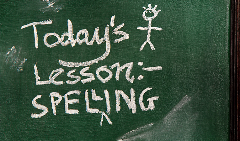 Chalkboard that reads Todays lesson: Spelling